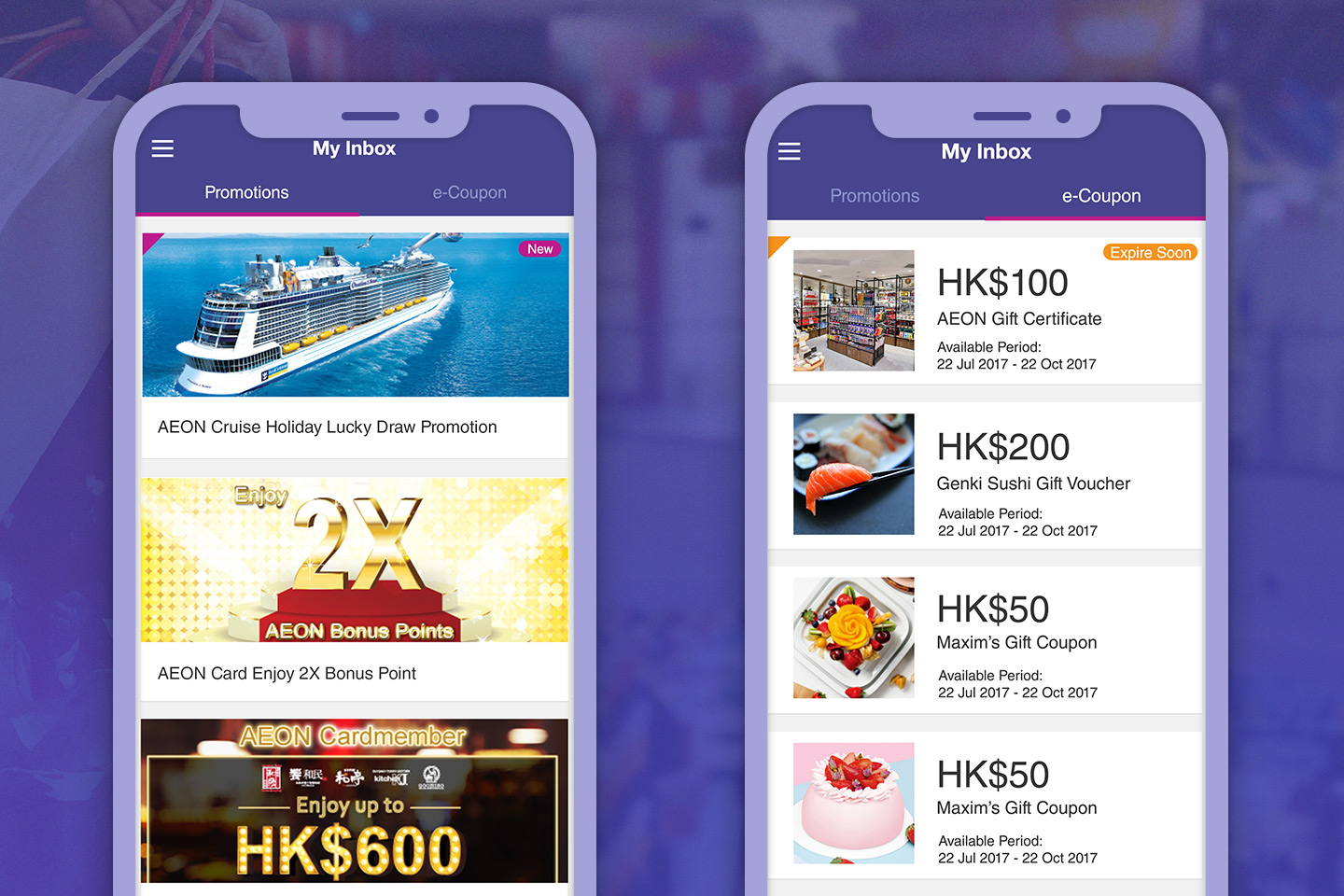 Receive latest promotion offers and e-Coupons from AEON HK App